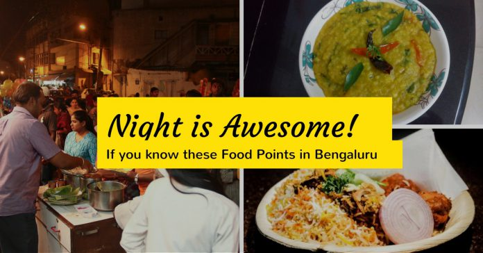 Late Night Open Food Points in Bangalore